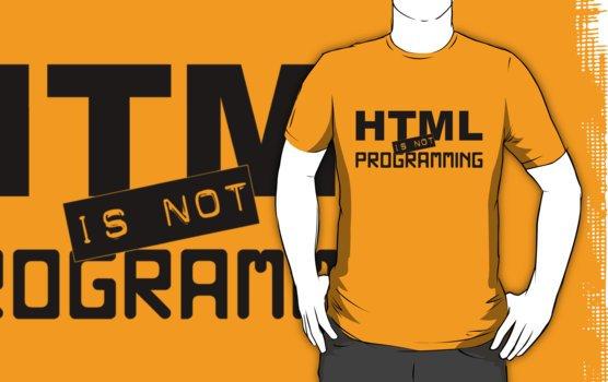 camiseta html is not programming en camisetas originales